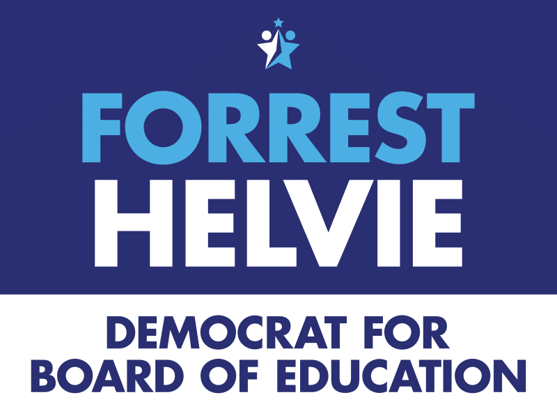 Forest Helvie Democrat for Board of Education