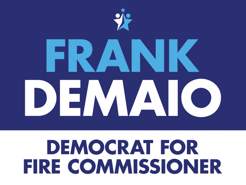 Frank DeMaio Democrat for Fire Commissioner