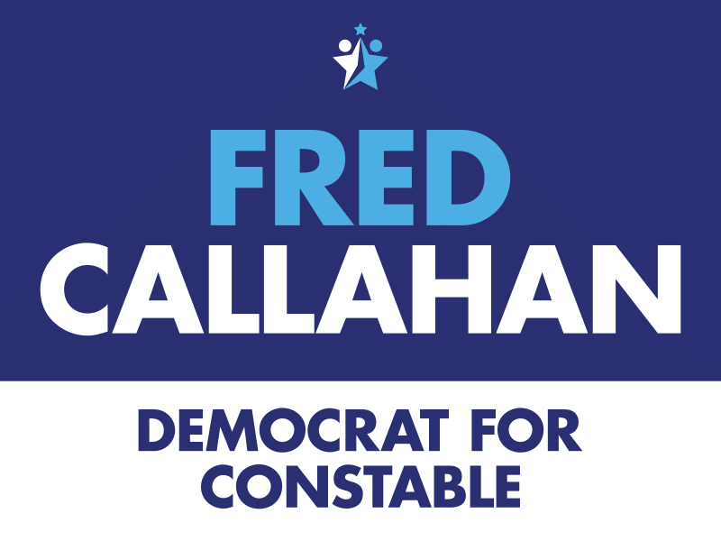 Fred Callahan Democrat for Constable