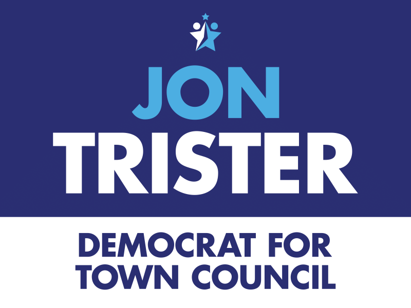 Jon Trister Democrat for Town Council