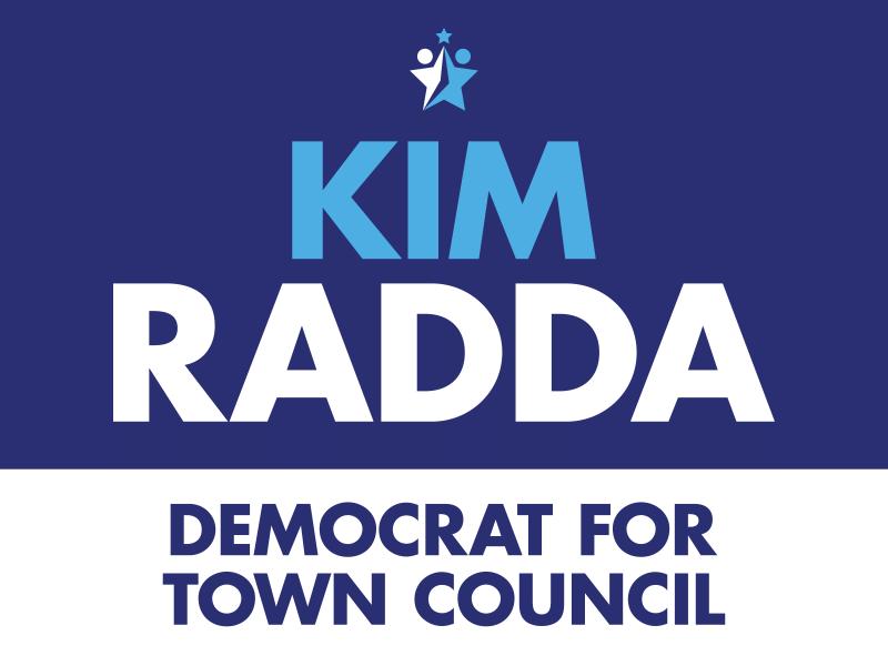 Kim Radda Democrat for Town Council